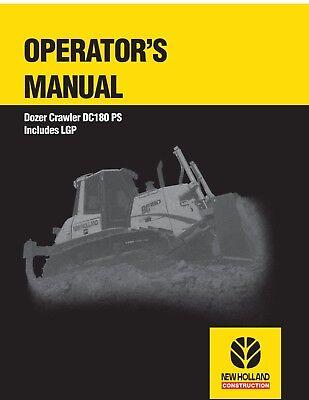 New Holland Dozer Crawler Dc180 Ps Includes Lgp Operators Manual