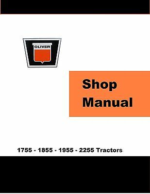 Oliver 1755 1855 1955 2255 Factory Shop Service Manual Reproduction