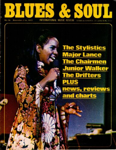 Blues & Soul Issue 96 1972  Gladys Knight  The Stylistics  Chairmen of The Board