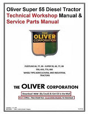 Oliver Super 55 Diesel Tractor Technical Workshop Manual Parts Manual