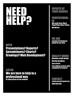 Need Help? In Presentations, Reports, Spreadsheets, Drawings?