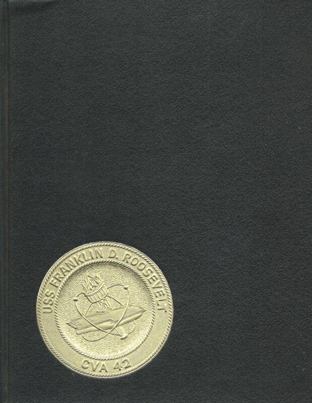 USS FRANKLIN ROOSEVELT CVA-42 MED DEPLOYMENT CRUISE BOOK YEAR LOG 1967-68