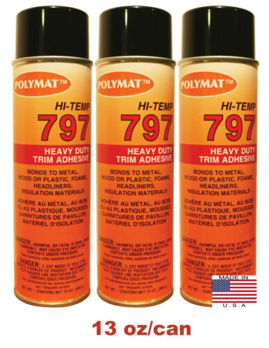 QTY3 Polymat 797 High-Temp Spray Can Adhesive WATER RESISTANT HEAVY DUTY BONDING