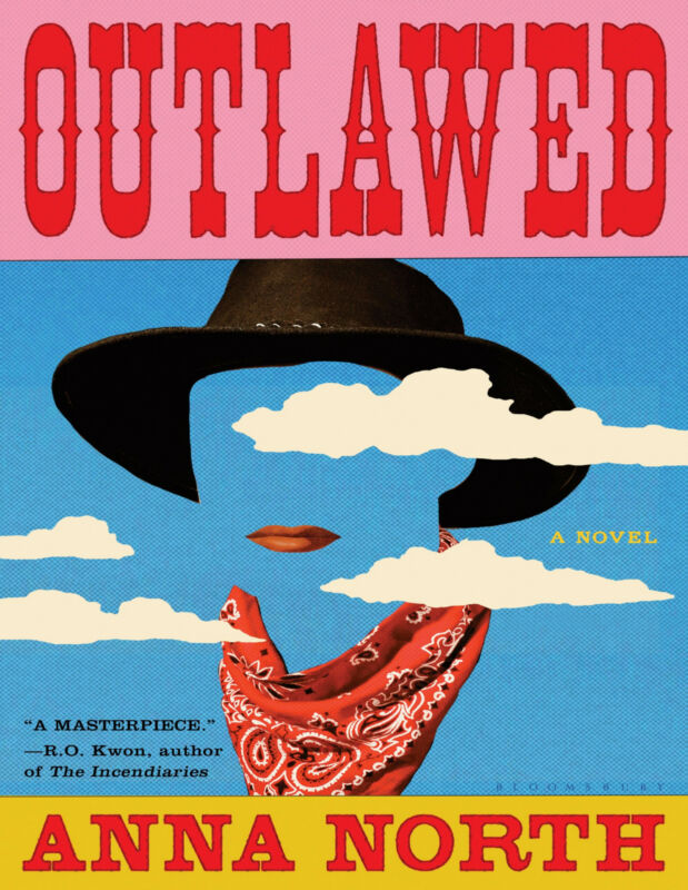 Outlawed 2021 by Anna North