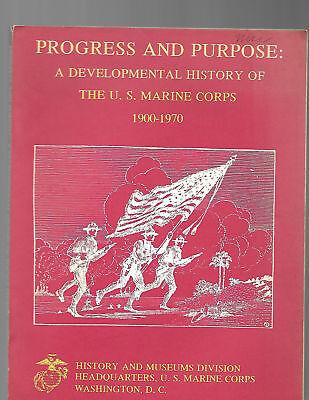 Progress   Purpose A Developmental History Of The Usmc Marine Corps 1900   1970