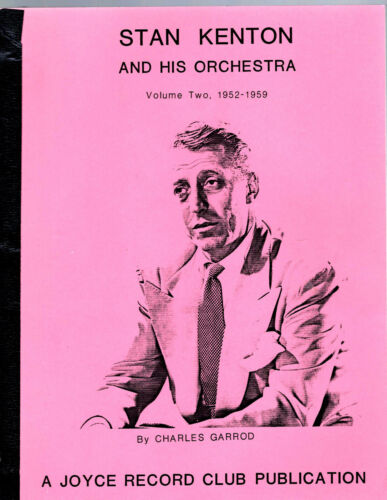 STAN KENTON - Discography Vol. 2 (1952-1959) - 55 pages + index soft cover