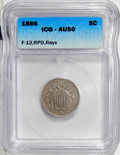 1866 RAYS 5c ICG AU 50 RPD FLETCHER-12 ~ RARE REPUNCHED DATE VARIETY SHIELD