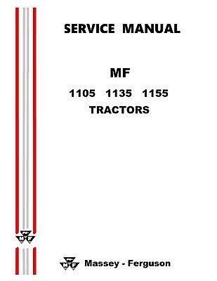 Massey Ferguson 1105 1135 1155 Factory Shop Service Manual Reproduction