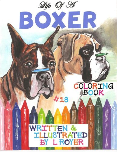 BOXER DOG ART COLORING BOOK BY CREATOR ARTIST L ROYER  AUTOGRAPHED #18 NEW