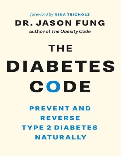 The Diabetes Code: Prevent and Reverse Type 2 Diabetes - NOT Physical Book