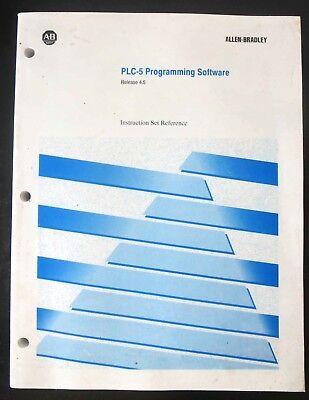 Allen Bradley Plc-5 Programming Software Release 4.5 Instruction Set Reference