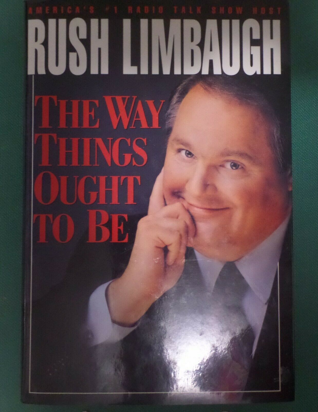 The Way Things Ought To Be By Rush H. Limbaugh III 1992, Hardcover  - $15.00