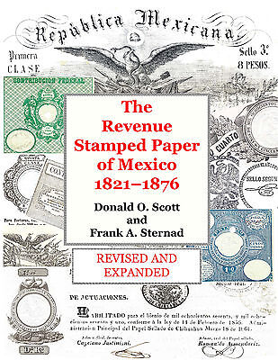 Revenue Stamped Paper of Mexico 1821-76 - REVISED EDITION Papel Sellado