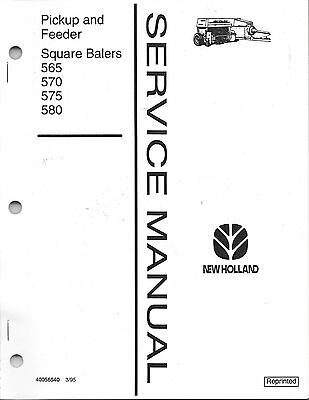 New Holland Square Baler Pickup Feeder Service Manual 565570575580 40056540