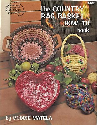 The Country Rag Basket How To Book Bobbie Matela American School of Needlework