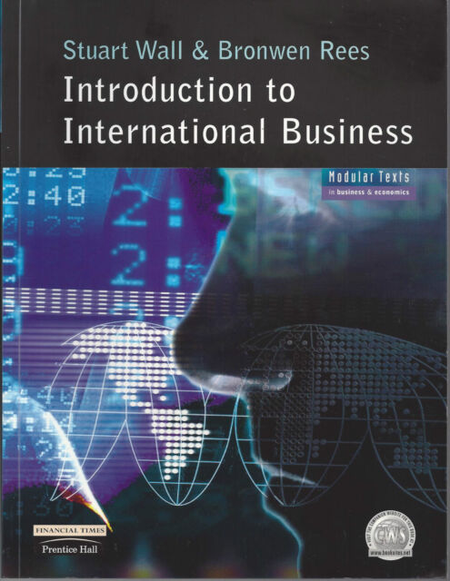 Introduction to International Business by Stuart Wall and Bronwen Rees (2001)