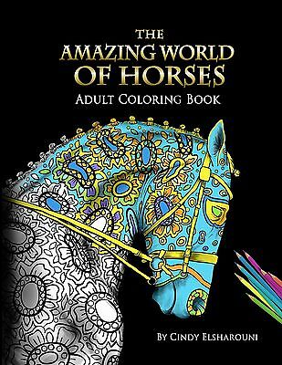 The Amazing World Of Horses Perfect (Adult Coloring Paperback Book New) - Coloring Adults