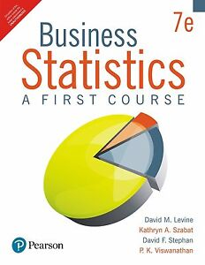 Business Statistics: A First Course, 7/e by Levine
