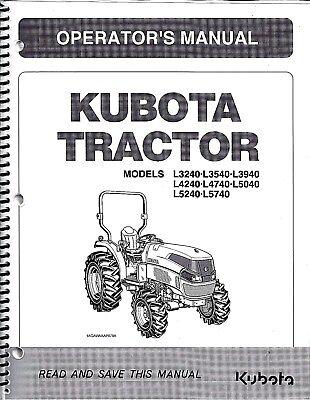 Kubota L3240 L3540 L3940 L4240 L4740 L5040 L5240 L5740 Cab Operators Manuals
