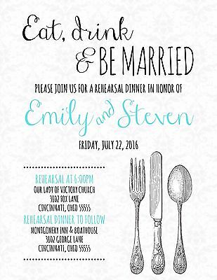 Rehearsal Dinner Custom Invitation Eat Drink & Be Married Any Colors