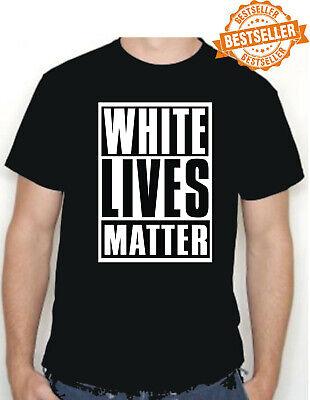 WHITE LIVES MATTER T-Shirt - Tee Shirt / Civil Rights / PEACE / No War / S-XXL