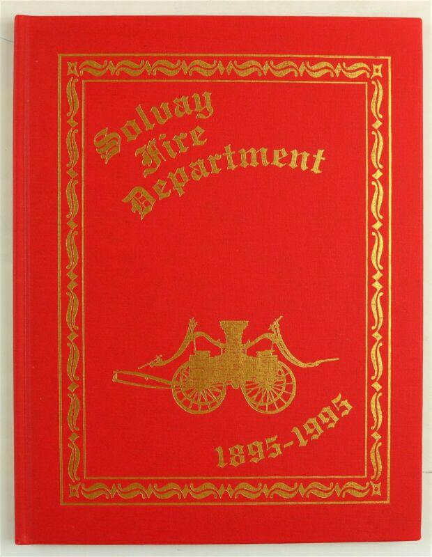Solvay Fire Department Onondaga County New York NY 1995 Firefighter History Book