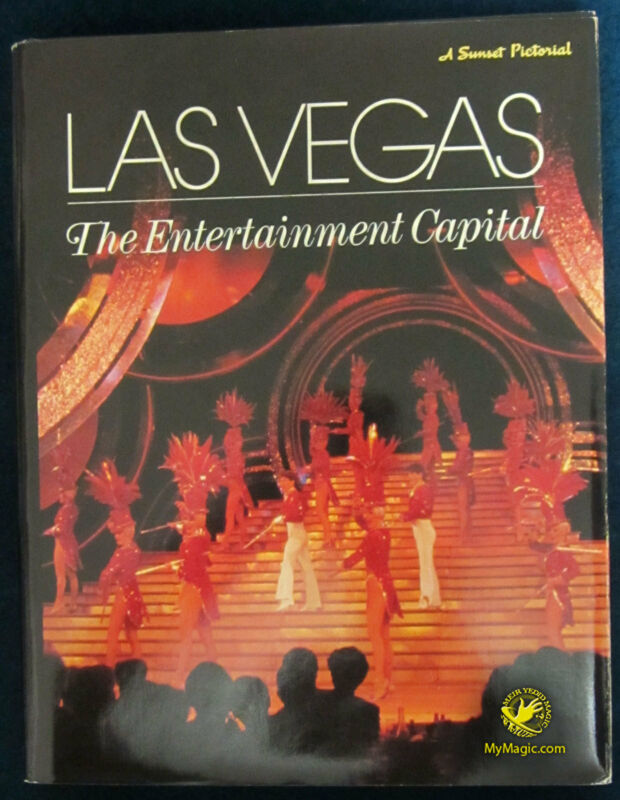 Las Vegas: The Entertainment Capital A Sunset Pictorial