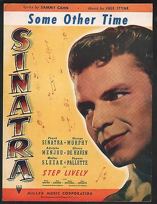 Some Other Time 1944 Step Lively Frank Sinatra Sheet Music