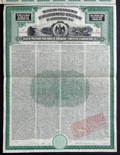 1908 Mexico: Institution for Encouragement of Irrigation - $100 Gold Bond