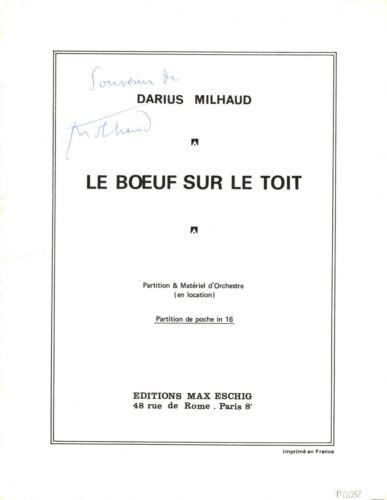 DARIUS MILHAUD Composer autographed score of his great work Le Boeuf Sur Le Toit