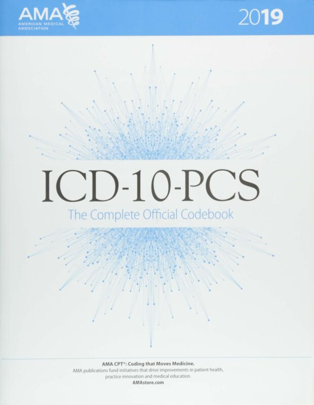 ICD-10-PCs 2019 the Complete Official Codebook by American Medical Association