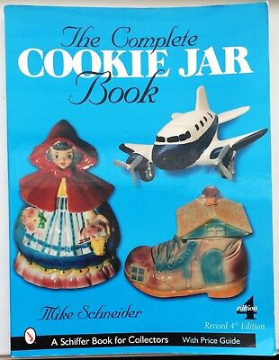 Complete Cookie Jar Book Mike Schneider, 2003, Collectors Guide Rev. 4th Edition