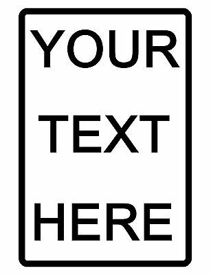 Personalized Metal Sign Printed with YOUR TEXT.Custom Signs.No RUST Aluminum