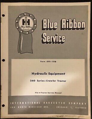 Ih Blue Ribbon Service Manual Gss-1258 T-340 Hydraulic Equipment Original