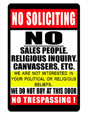 NO TRESPASSING Sign..Keep EM' away..No Soliciting SIGN DURABLE NO Rust Aluminum