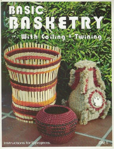 Basic Basketry With Coiling & Twining Vintage Craft Project Instruction Book NEW