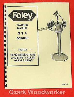 Foley Belsaw 314 Saw Blade Grinder Operator Parts Manual 0309