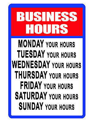 Personalized Business Hours Sign Your Hours Durable Aluminum No Rust Vivid 403