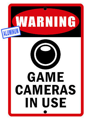 Game Cameras In Use Sign Weatherproof Aluminum No Rust Bright Color 084