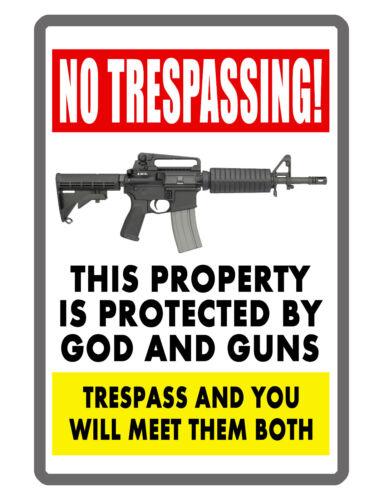 NO TRESPASSING GOD & GUN SIGN CUSTOM METAL SIGN Durable Aluminum NO RUST GG#284