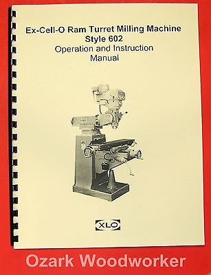 Ex-cell-o 602 Vertical Milling Machine Operator Parts Manual Xlo 0306