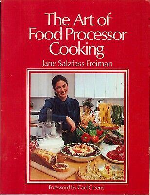 Food Processor Cooking 1980 Freiman Basic Techniques Mini Lessons Better