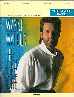 Wayne Watson The Fine Line songbook sheet music 1989 Christian Fine Line Music