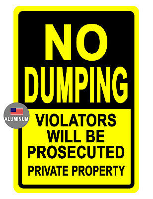 No Dumping Sign Durable Aluminum Bright Color Never Rust High Quality 720