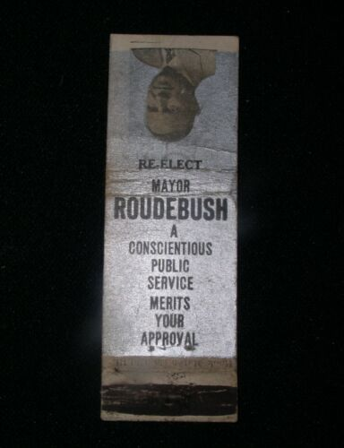 Re-Elect Mayor (Allen)Roudebush, Norwood, OH~1930s Matchbook Cover