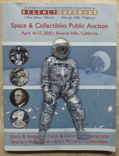 REGENCY SUPERIOR CATALOG SPACE & COLLECTIBLES ART, SPORTS COINS & CURRENCY