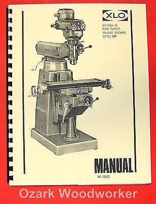 Ex-cell-o 602 Vertical Milling Machine Part Manual 52672 Xlo 0307