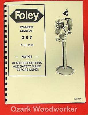Foley 387 Saw Filer Operators Parts Manual 0313