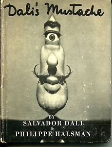 Dali's Mustache: A Photographic Interview 1954 First Edition
