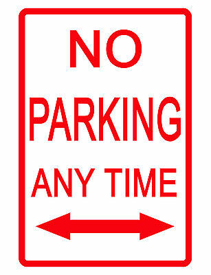 No Parking Any Time Sign.durable Aluminum.no Rust Weather Proof Aluminum